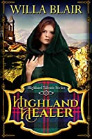 HIGHLAND HEALER (Highland Talents Book 1)