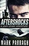 Aftershocks (John Crane #4)