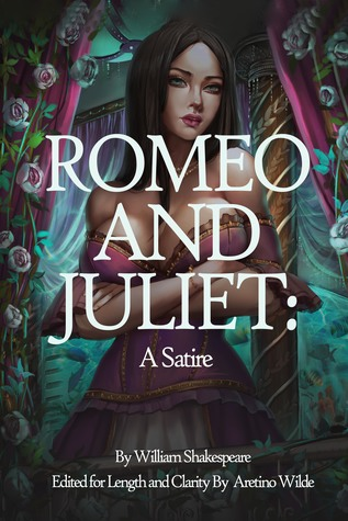 Romeo And Juliet A Satire By Aretino Wilde