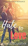 Hate to Love: A Bayfield High Romance Book 4 (Bayfield High Series)