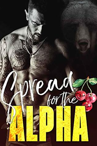 Spread for the Alpha by Olivia T. Turner