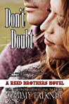 Don't Doubt (The Reed Brothers, #11)