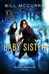 Death's Baby Sister (The Death-Cursed Wizard Book 2)