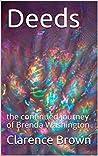 Deeds: the continued journey of Brenda Washington (Needs Book 2)