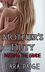 Mother's Duty: Passing The Grade