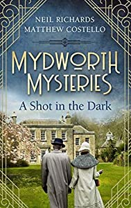 A Shot in the Dark (Mydworth Mysteries  #1)
