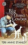 Big Chance Cowboy (Big Chance Dog Rescue, #1)