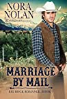 Marriage by Mail (Big Rock Romance, #1)