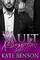 Redemption: Part Three (The Vault, #3)