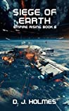 Siege of Earth (Empire Rising, #6)