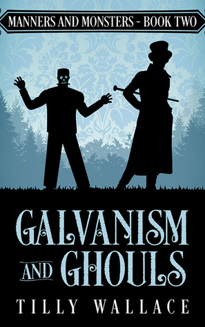 Galvanism and Ghouls