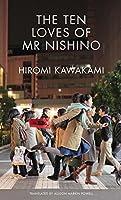 The Ten Loves of Mr. Nishino