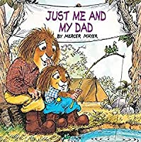 Just Me and My Dad (A Golden Look-Look Book)