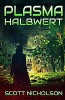 Halbwert (Plasma) (Volume 6)