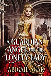 A Guardian Angel for the Lonely Lady