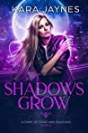 Shadows Grow (A Game of Stars and Shadows Book 2)