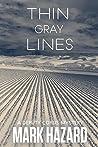 Thin Gray Lines: A Deputy Corus Mystery