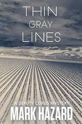 Thin Gray Lines: A Deputy Corus Mystery ebook review