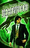 Deadwood (Crockett and Crane, #2)