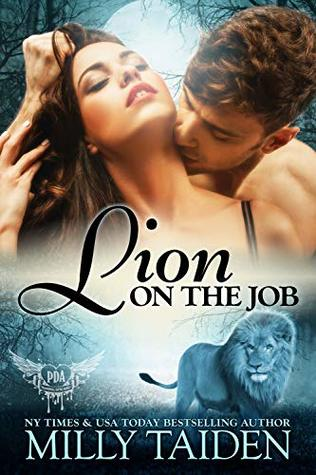 Lion on the Job (Paranormal Dating Agency, #21)