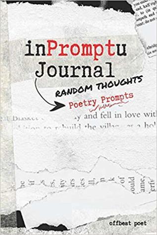 InPromptU Journal: Random Thoughts Poetry Prompts