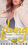 Flung (Seasons of Seduction, #2)
