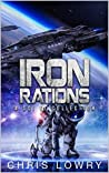 Iron Rations: A science fiction comedy adventure collection