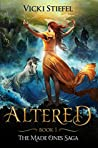 Altered (The Made Ones Saga, #1)