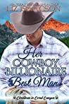 Her Cowboy Billionaire Best Man (Christmas in Coral Canyon #8)