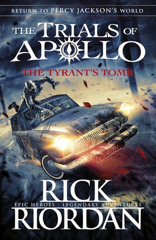 The Tyrant's Tomb by Rick Riordan