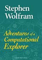 Adventures of a Computational Explorer