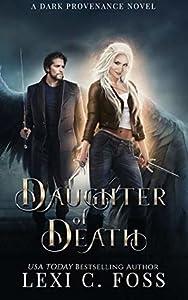 Daughter of Death (Dark Provenance, #1)