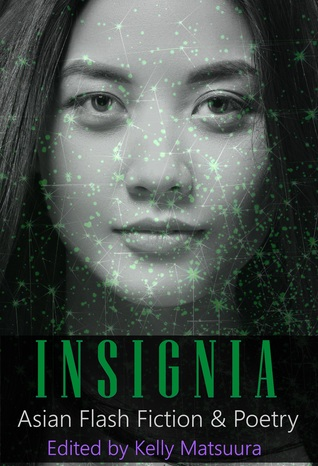 Insignia: Asian Flash Fiction & Poetry