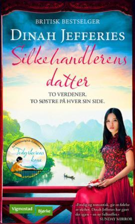 Silkehandlerens datter by Dinah Jefferies