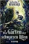 Der Garten der schwarzen Lilien (Black Alchemy, #2)