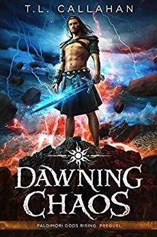 Dawning Chaos (Paldimori Gods Rising, #0.5)