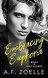 Embracing Euphoria (Illicit Illusions #3)