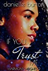 If You Trust me (Harmony Heights Book 2)