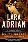 Break the Day (Midnight Breed, #16)