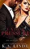 Under Pressure (Diamond Girls, #5)
