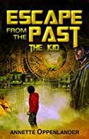 Escape from the Past: The Kid