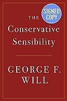 The Conservative Sensibility - Signed / Autographed Copy