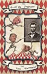 The Would-Be President: An American Farce