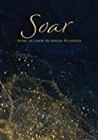 Soar: Indie Author Business Planner