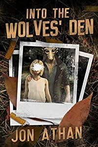 Into the Wolves' Den