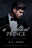 A Valiant Prince: The Poisoned Pawn Duet Part II