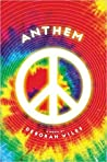 Anthem (The Sixties Trilogy, #3)