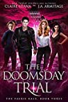 The Doomsday Trial (The Faerie Race Book 3)