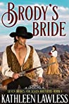 Brody's Bride (Seven Brides for Seven Brothers #1)