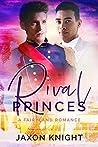 Rival Princes (Fairyland Romances, #1)